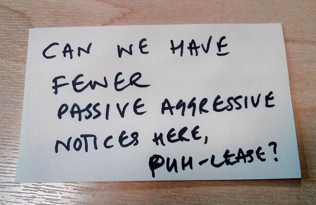 Passive Aggressive Notice